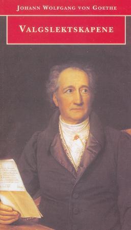 """""""Valgslektskapene - en roman"""" av Johann Wolfgang von Goethe"""