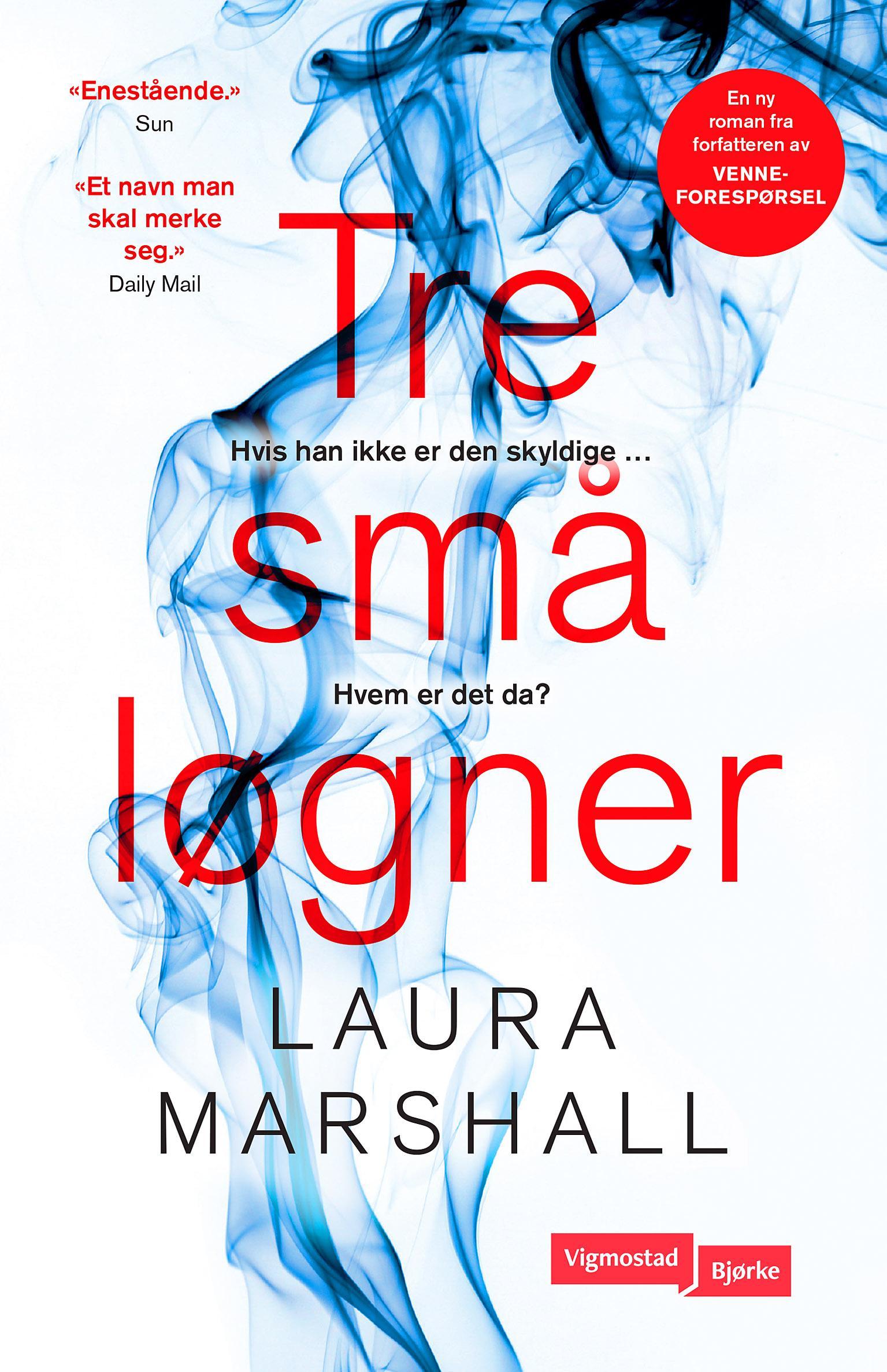 """""""Tre små løgner"""" av Laura Marshall"""