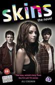 """""""Skins - The Novel"""" av Ali Cronin"""