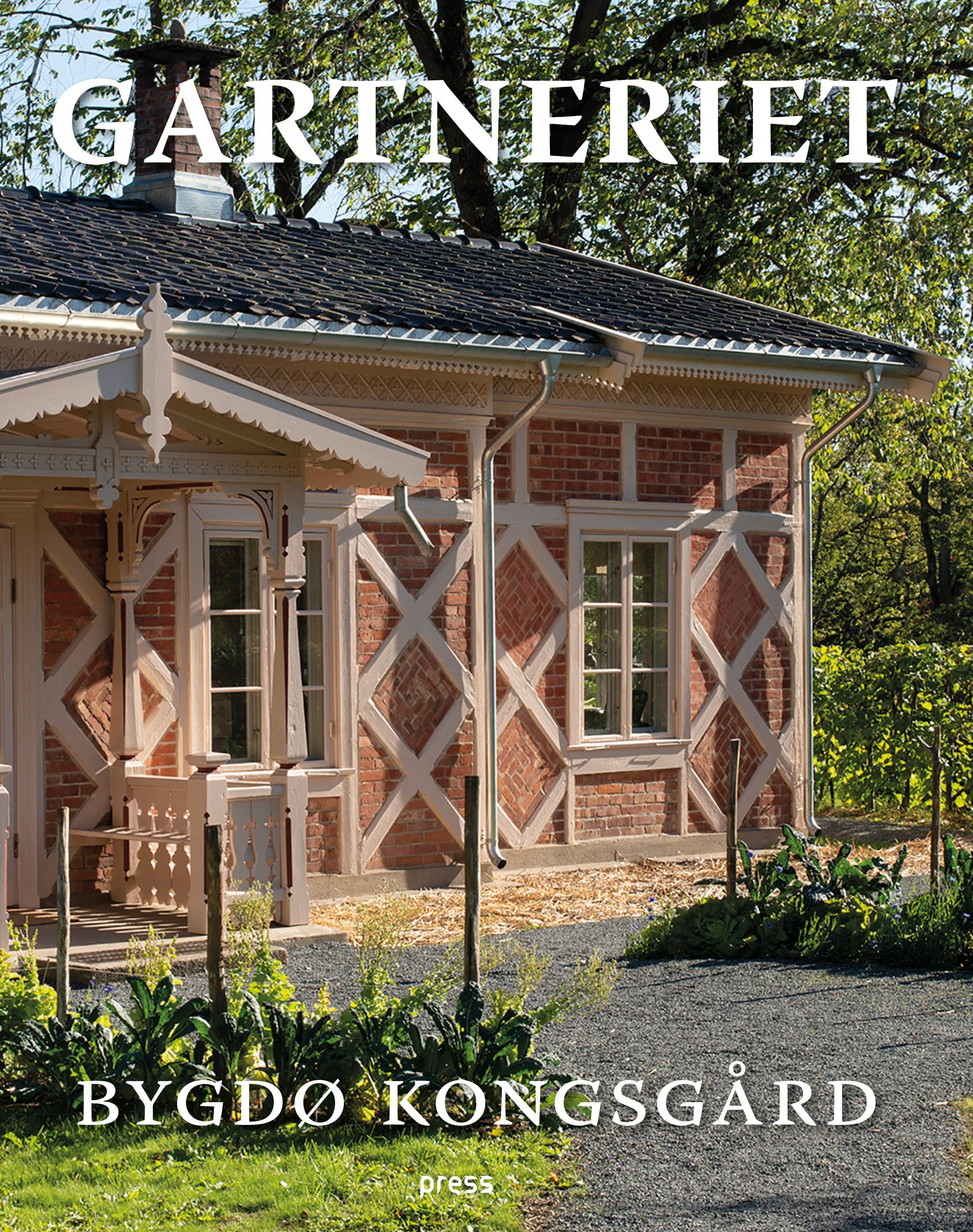 """Gartneriet - Bygdø kongsgård"" av Monica Mørch"