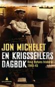 """""""En krigsseilers dagbok - Knut Nytuns historie 1940-1945"""" av Jon Michelet"""
