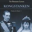 """""""Kongstanken Haakon & Maud I"""" av Tor Bomann-Larsen"""