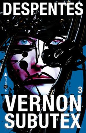 """Vernon Subutex - 3"" av Virginie Despentes"