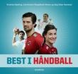 """""""Best i håndball"""" av Dag Vidar Hanstad"""