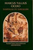 """Samtaler på Tusculum"" av Marcus Tullius Cicero"