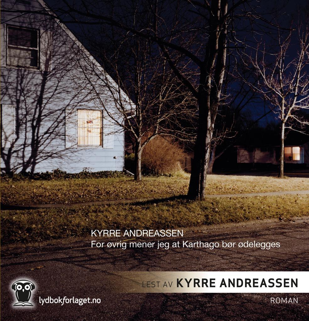 """""""For øvrig mener jeg at Karthago bør ødelegges"""" av Kyrre Andreassen"""