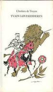"""""""Yvain løveridderen"""" av Chrétien de Troyes"""