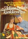 """""""Mine beste kjøkkentips"""" av Ingrid Espelid Hovig"""