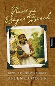 """""""Huset på Sugar beach - på leting etter en tapt afrikansk barndom"""" av Helene Cooper"""