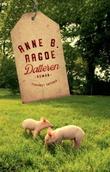 """""""Datteren - roman"""" av Anne Birkefeldt Ragde"""
