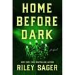 """""""Home Before Dark"""" av Riley Sager"""
