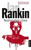 """Fleshmarket close"" av Ian Rankin"
