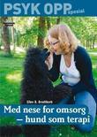 """""""Med nese for omsorg hund som terapi"""" av Ellen B. Brodtkorb"""