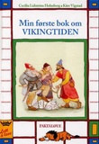 """Min første bok om vikingtiden"" av Cecilia Lidström Holmberg"