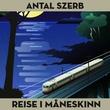 """""""Reise i måneskinn"""" av Antal Szerb"""