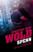 """""""Spenn"""" av Christian René Wold"""