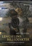 """""""Lengselens billeddikter en bok om Kaare Espolin Johnson"""" av Bjørn Tore Pedersen"""