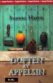 """""""Duften av appelsin"""" av Joanne Harris"""