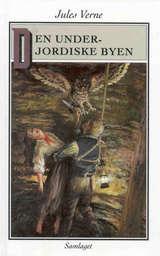 """""""Den underjordiske byen"""" av Jules Verne"""