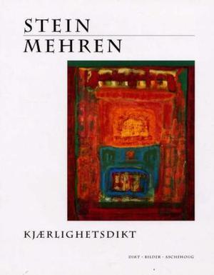 """""""Kjærlighetsdikt - dikt. Bilder"""" av Stein Mehren"""