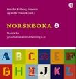 """""""Norskboka 2 norsk for grunnskolelærerutdanning 1-7"""" av Benthe Kolberg Jansson"""