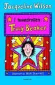 """""""I hovedrollen: Tracy Beaker"""" av Jacqueline Wilson"""