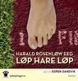 """""""Løp hare løp"""" av Harald Rosenløw Eeg"""