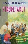 """""""Strupetaket"""" av Anne B. Ragde"""
