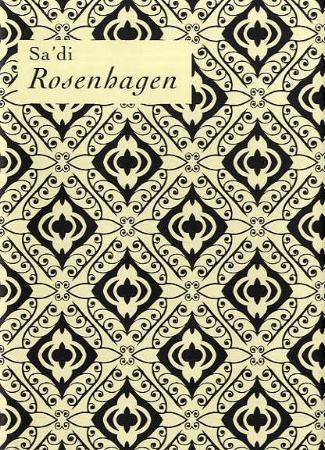 """""""Rosenhagen"""" av Sa'di"""