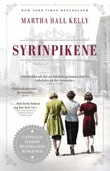 """Syrinpikene"" av Martha Hall Kelly"