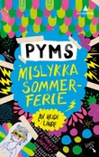 """Pyms mislykka sommerferie"" av Heidi Linde"
