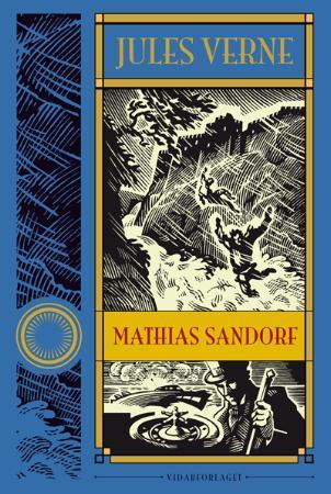 """""""Mathias Sandorf"""" av Jules Verne"""