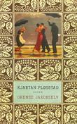 """""""Grense Jakobselv - roman"""" av Kjartan Fløgstad"""