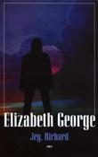 """""""Jeg, Richard - noveller"""" av Elizabeth George"""