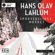 """""""Sporvekslingsmordet"""" av Hans Olav Lahlum"""