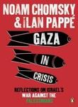 """""""Gaza in crisis"""" av Noam Chomsky"""
