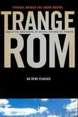 """""""Trange rom og åpne plasser - hjelp til mestring av angst, panikk og fobier"""" av Torkil Berge"""