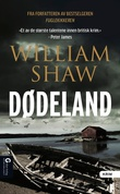 """Dødeland"" av William Shaw"