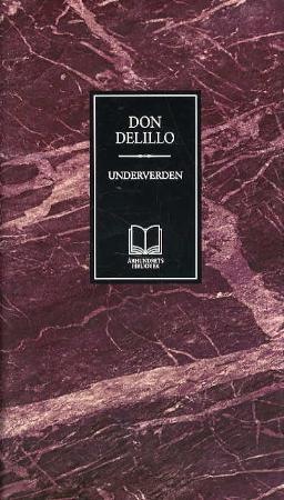 """""""Underverden"""" av Don DeLillo"""