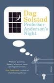 """""""Professor Andersen's night"""" av Dag Solstad"""