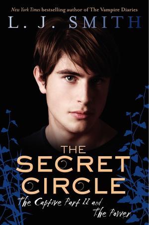 """Secret Circle - Captive and the Power v. 2"" av L J Smith"