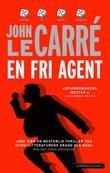 """""""En fri agent"""" av John Le Carré"""