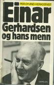 """Einar Gerhardsen og hans menn"" av Per Øyvind Heradstveit"