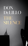 """The silence"" av Don DeLillo"