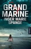 """""""Grand Marine"""" av Inger Marie Spange"""