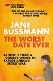 """The worst date ever - or how it took a comedy writer to expose Africa's secret war"" av Jane Bussmann"