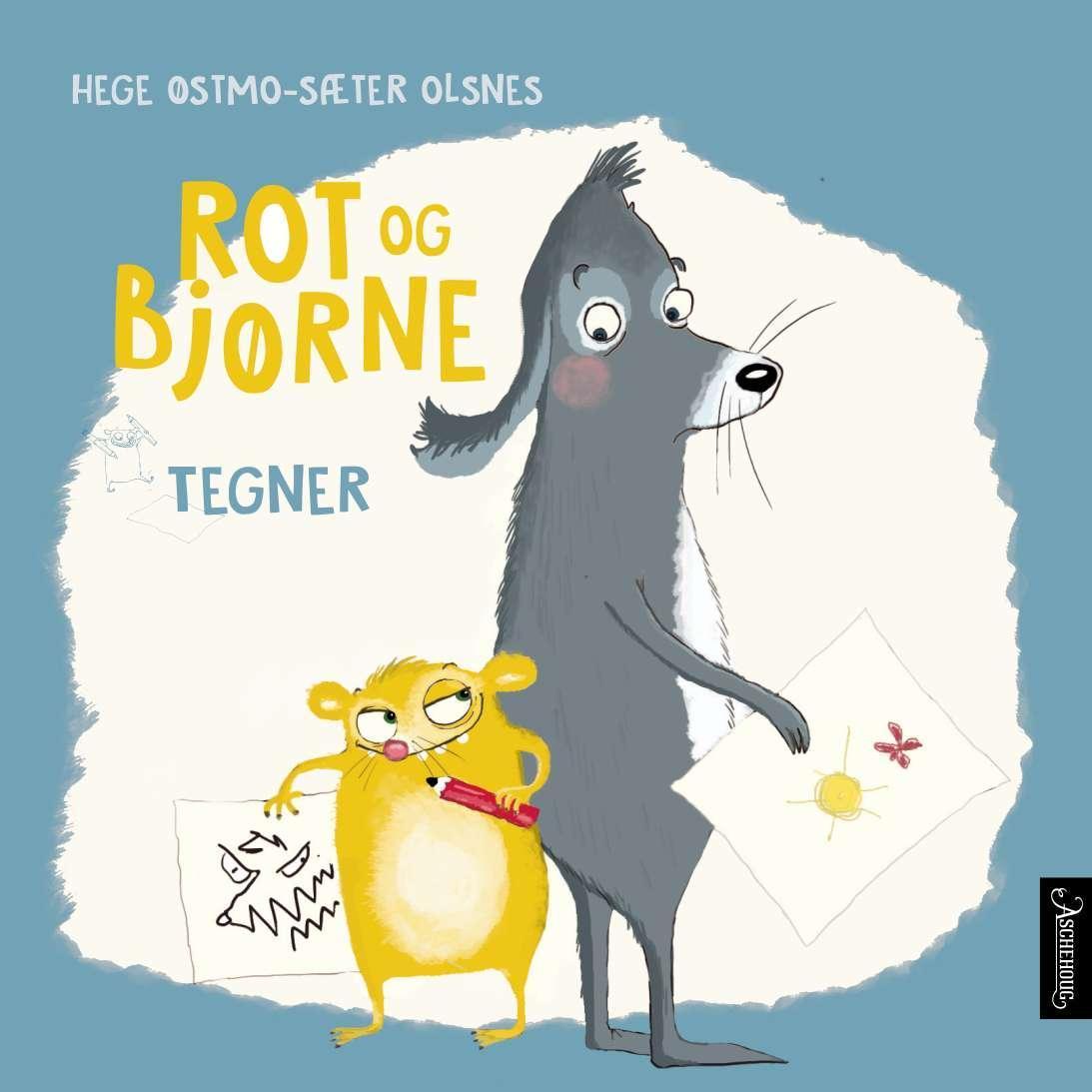 """Rot og Bjørne tegner"" av Hege Østmo-Sæter Olsnes"