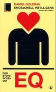 """""""Emosjonell intelligens - å tenke med hjertet"""" av Daniel Goleman"""