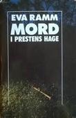 """""""Mord i prestens hage"""" av Eva Ramm"""