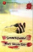 """""""Sommerdøden"""" av Mons Kallentoft"""